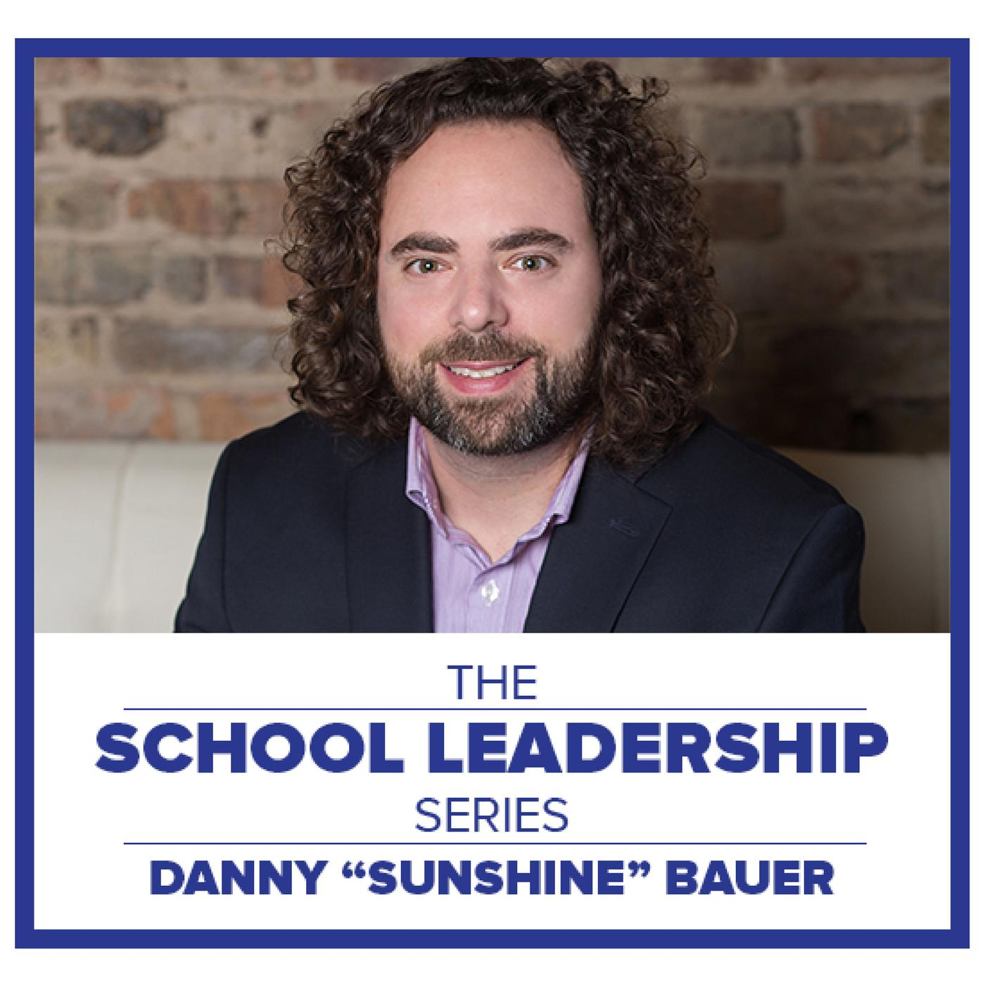 school leadership series with Daniel Bauer