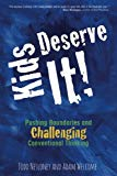 Kids Deserve It, Todd Nesloney