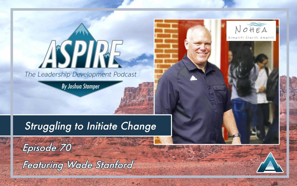 Wade Stanford, struggling to initiate change