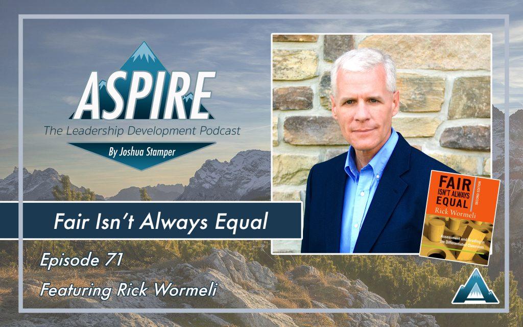 Rick Wormeli, Fair isn't Always Equal