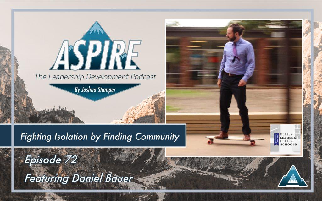 Daniel Bauer, Better Leaders Better Schools
