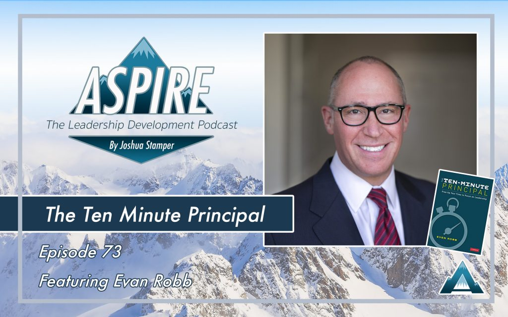 Evan Robb, The Ten Minute Principal