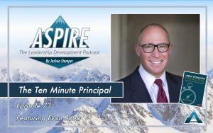 Evan Robb, The Ten Minute Principal
