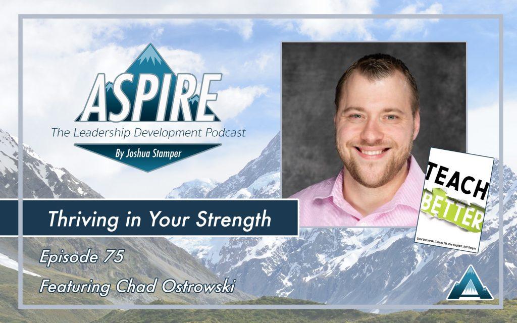 Chad Ostrowski, Teach Better