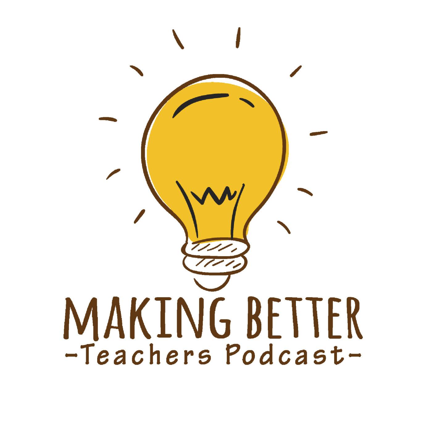 making-better-teachers-podcast-2000-art
