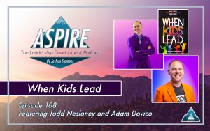 Todd Nesloney, Adam Dovico, When Kids Lead
