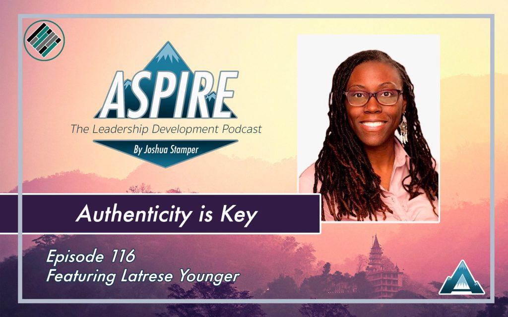 Latrese Younger, Joshua Stamper, Aspire: The leadership Development Podcast, #AspireLead