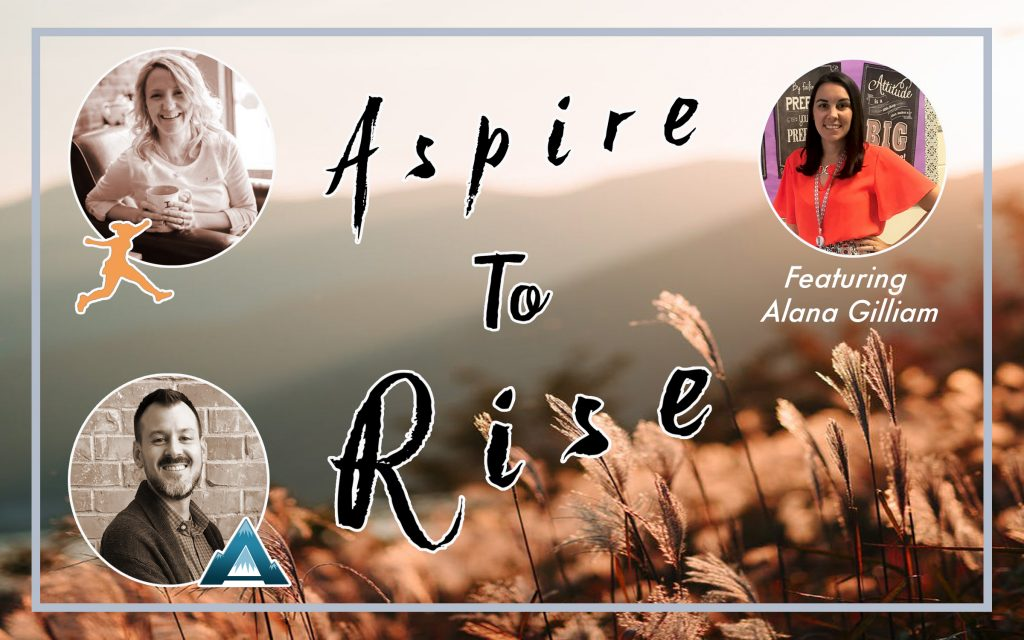 Aspire to Rise, Joshua Stamper, Sarah Johnson, Alana Gilliam
