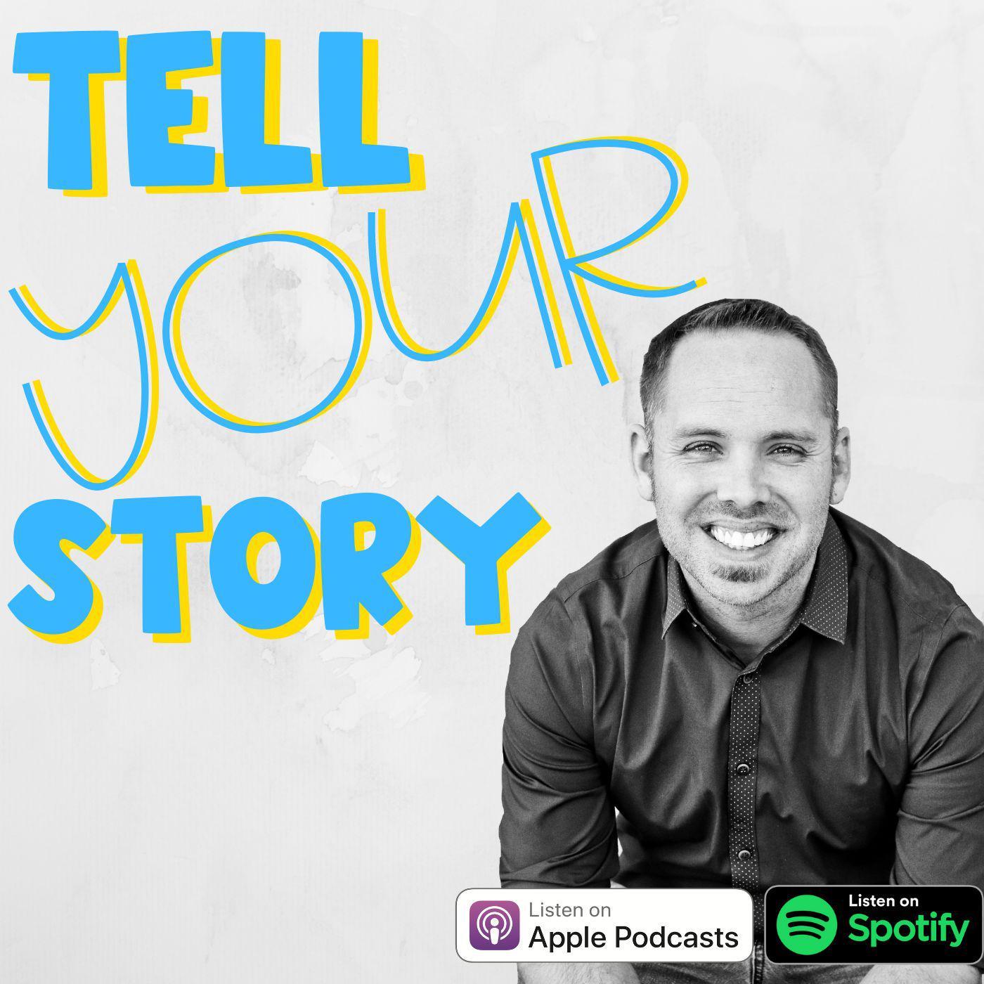 Tell Your Story, Todd Nesloney, Joshua Stamper