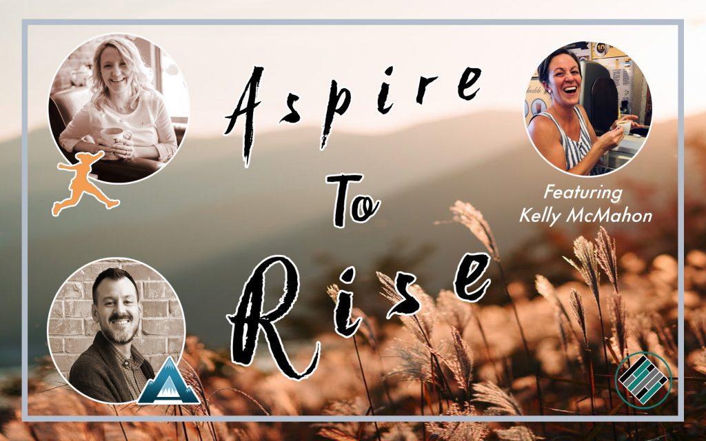 Joshua Stamper, Sarah Johnson, Aspire to Rise, Aspire: The Leadership Development Podcast, #AspireLead