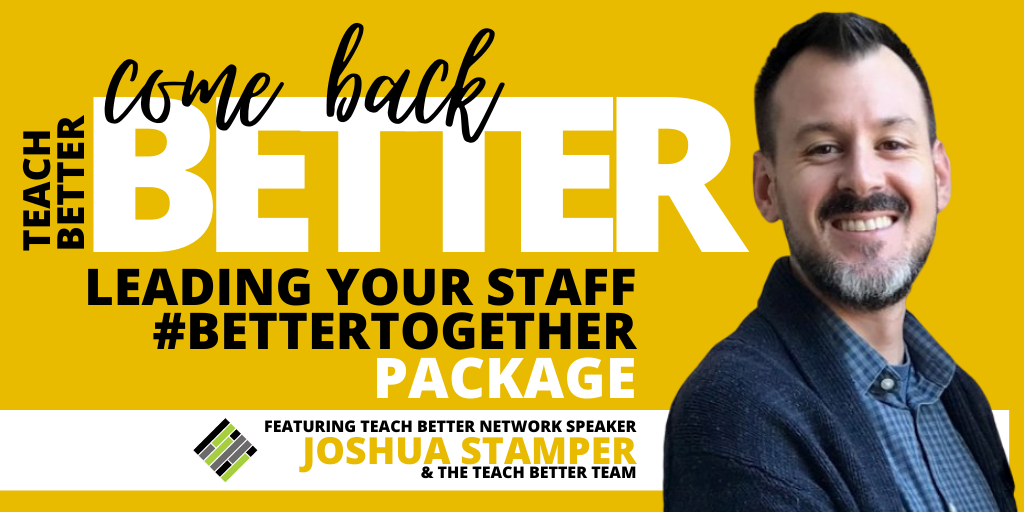 Joshua Stamper, Teach Better
