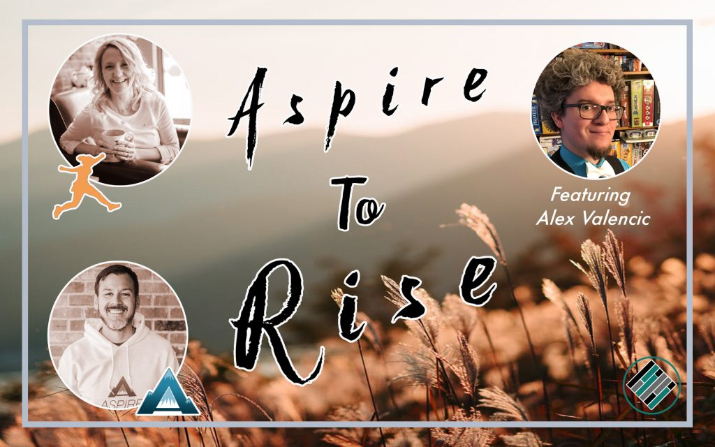 Aspire to Rise, Sarah Johnson, Joshua Stamper, Alex Valencic, Teach Better